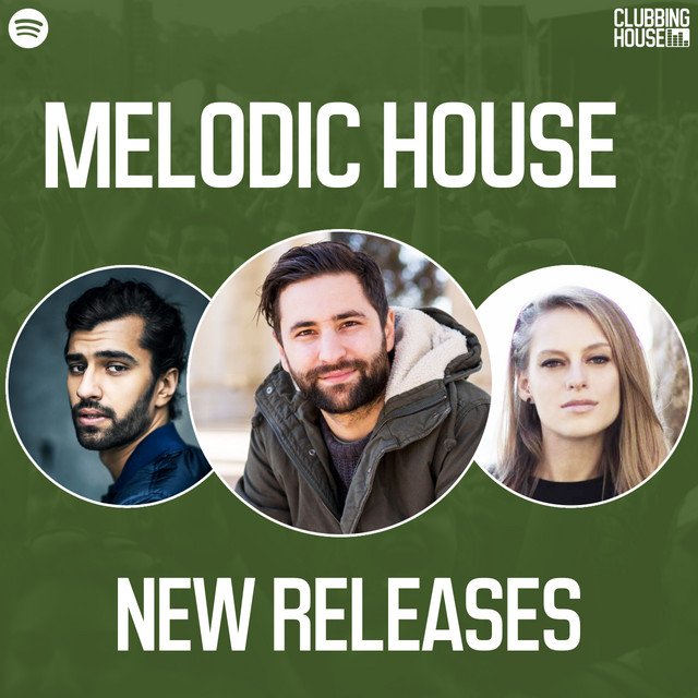 Melodic House New Releases