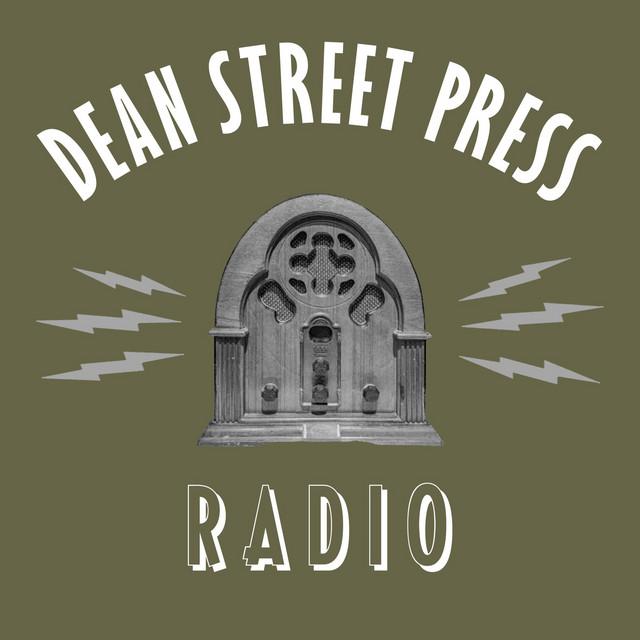 Dean Street Press Radio