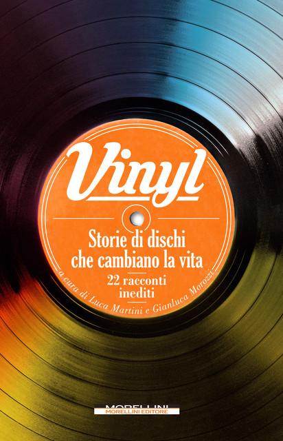 Vinyl – Storie di dischi che cambiano la vita
