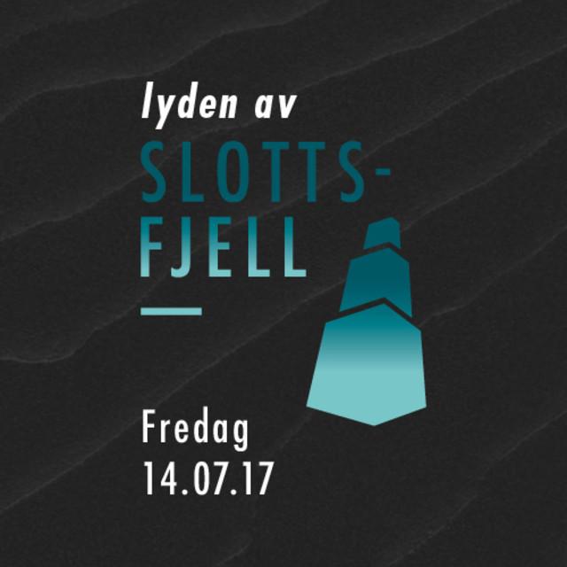 Slottsfjell fredag 2017 (Offisiell)