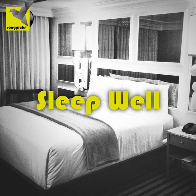 Sleep Well & Bedtime