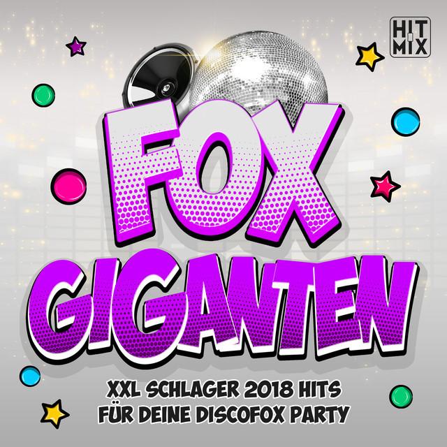 Fox Hits - Die Top Discofox Schlager Hits 2021 für deine Tanz Popschlager Party