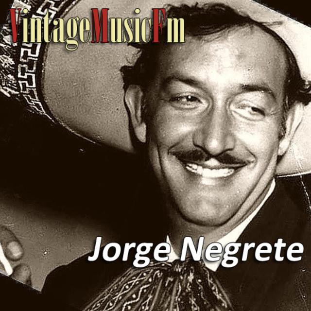 Jorge Negrete: Grandes Canciones