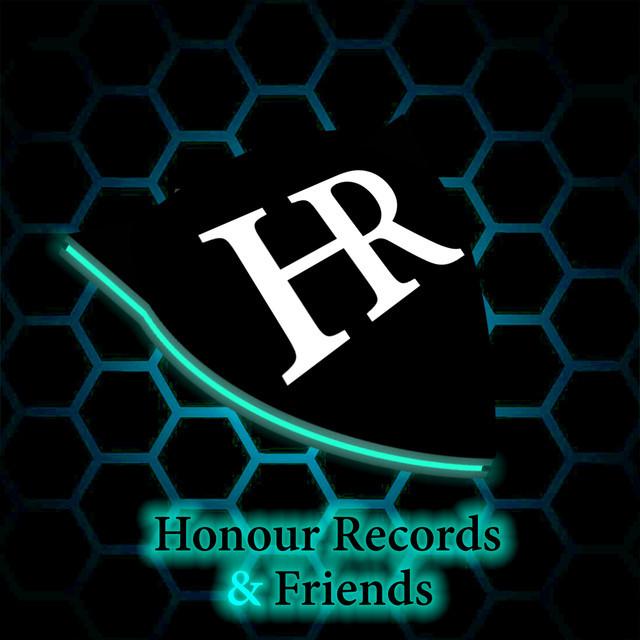 Honour Records & Friends   EDM HOUSE HARDSTYLE