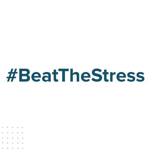 #BeatTheStress
