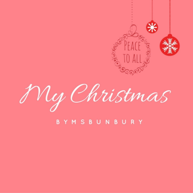 MYCHRISTMASbyMSBUNBURY