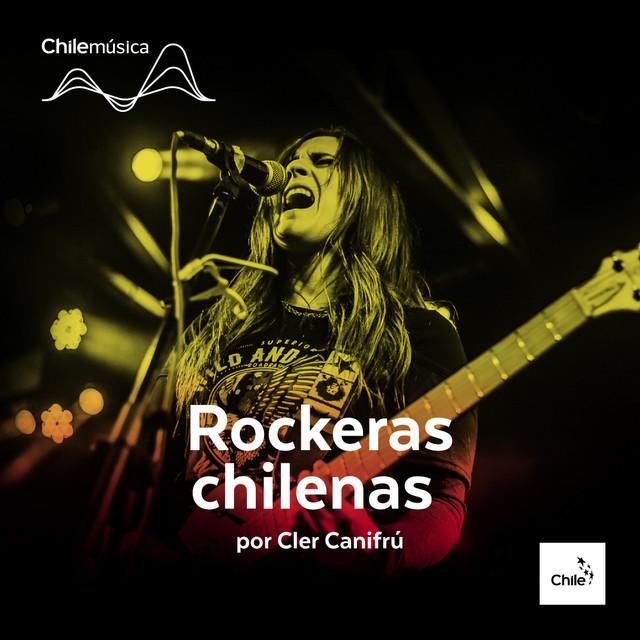 Rockeras Chilenas por Cler Canifrú