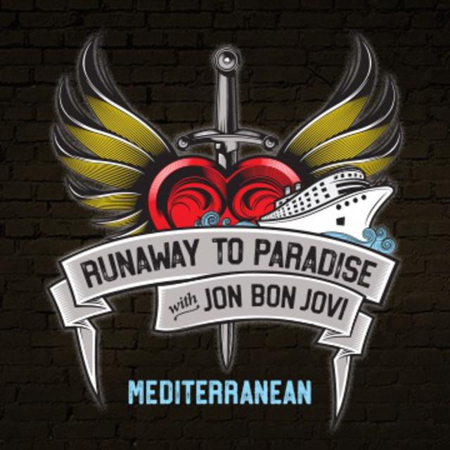 Runaway To Paradise with Jon Bon Jovi · Mediterranean · 2019