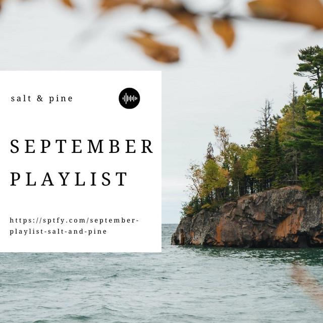 September Playlist // Salt & Pine