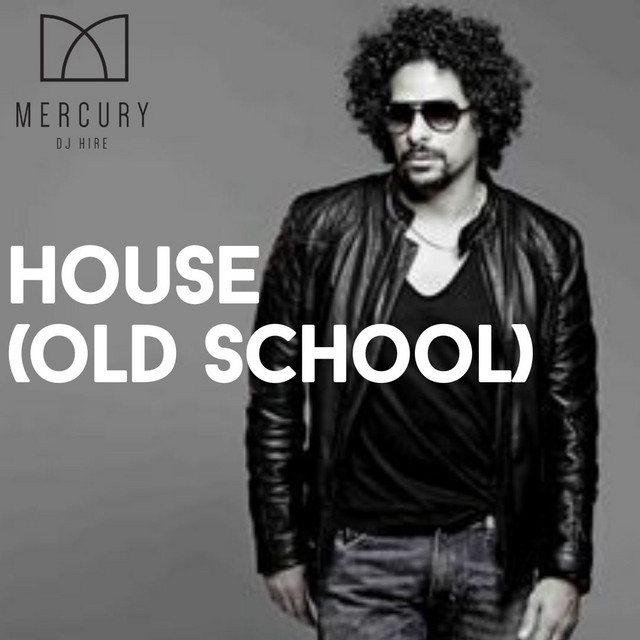 House (Old School)