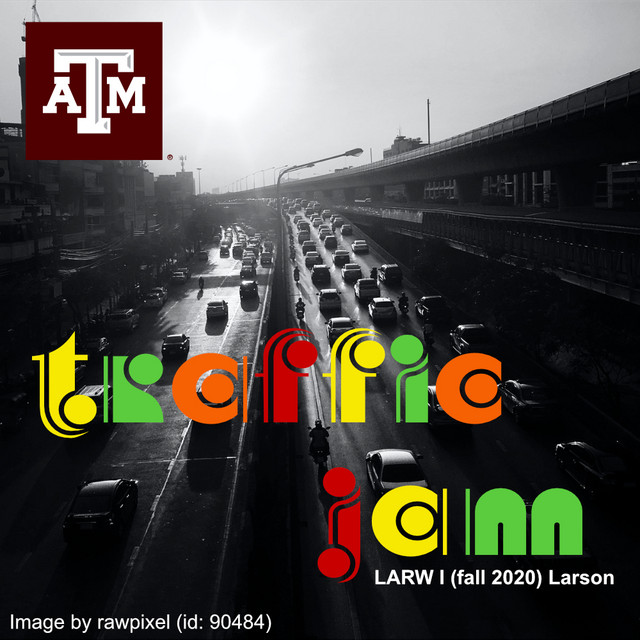 Larson's Traffic Jam (Crowdsourced Commute Playlist)