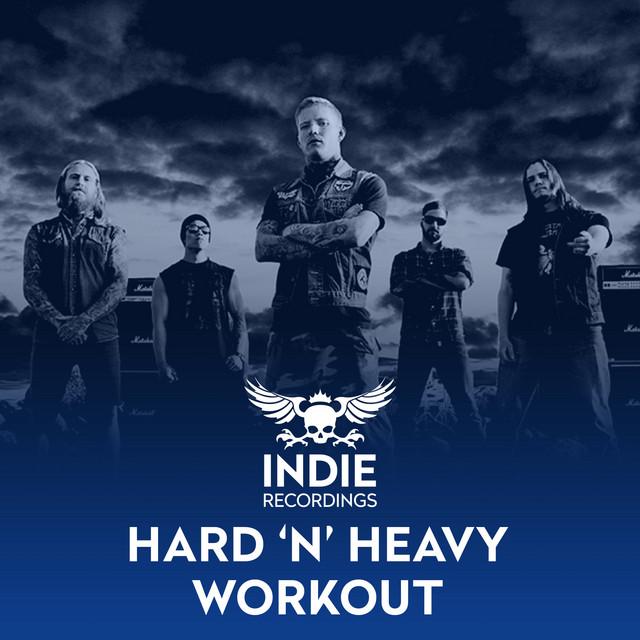 Hard `n Heavy Workout