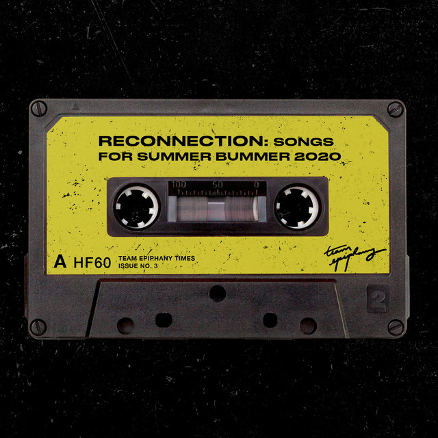 Reconnection: Songs for Bummer Summer 2020
