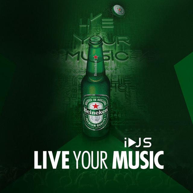 Live Your iDJS MUSIC   Heineken