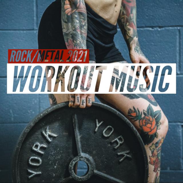 BEST WORKOUT MUSIC 2021 ROCK/METAL