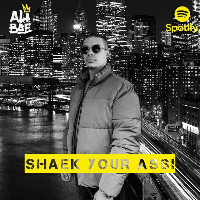 ⚠️ SHAEK YOUR ASS ⚠️ (BY DJ ALI BAE)