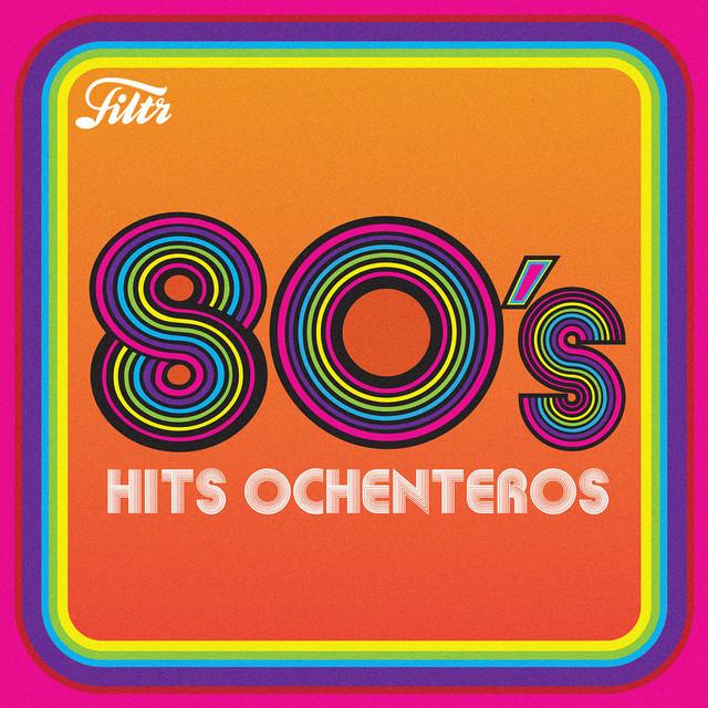 80s - Hits Ochenteros thumbnail