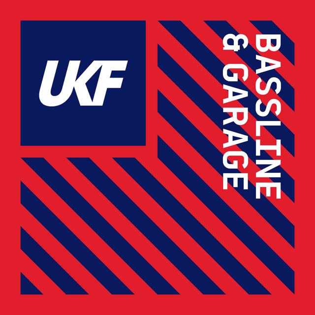 Bassline & Garage - UKF