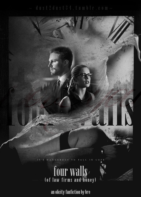 Four Walls (Of Law Firms & Honey) - Olicity Playlist