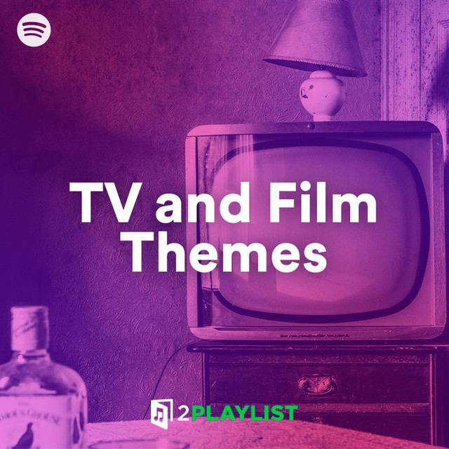 TV and Film Themes