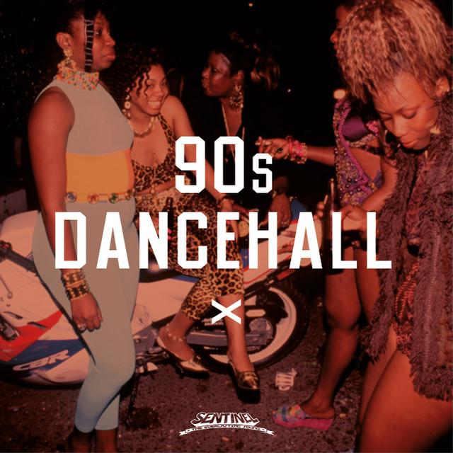 90s Dancehall [1995 - 1999]