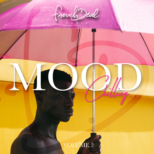 FRENCH DEAL MOOD Chilling Vol.2