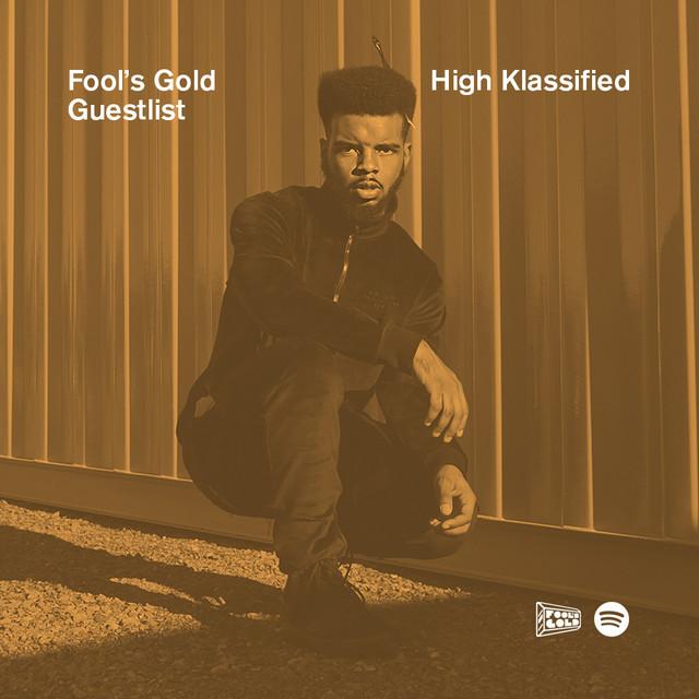 Fool's Gold Guestlist: High Klassified