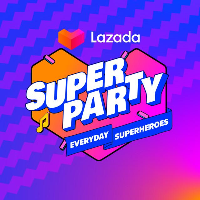 Lazada 9th Bday - Super Party