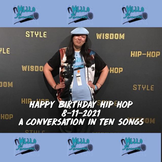 Celebrating Hip Hop 8/11/2021