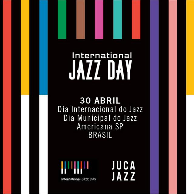 International Jazz Day - 2020 - Juca Jazz