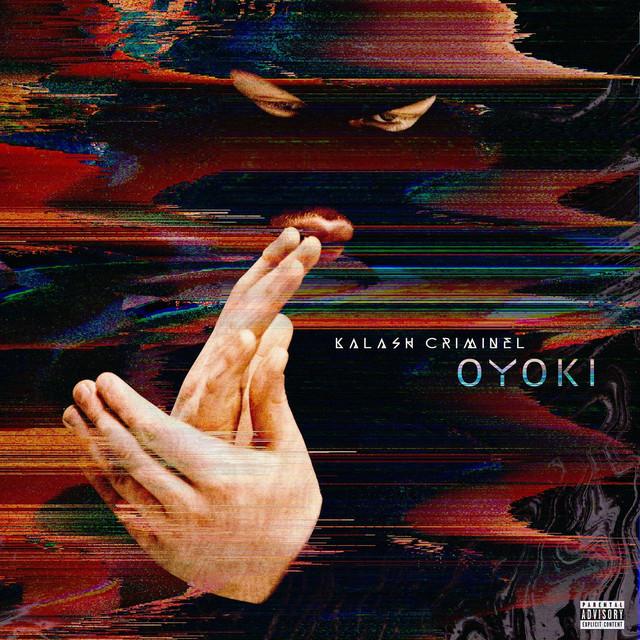KALASH CRIMINEL #OYOKI