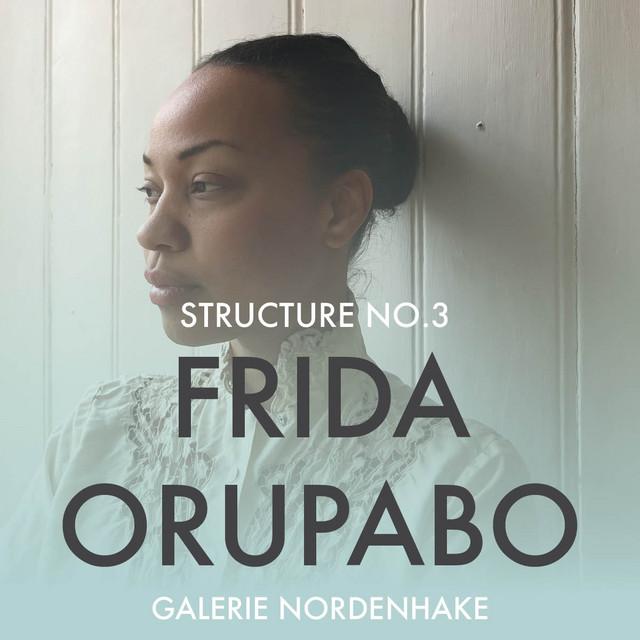 Frida Orupabo - Structure No.3
