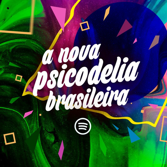 A Nova Psicodelia Brasileira