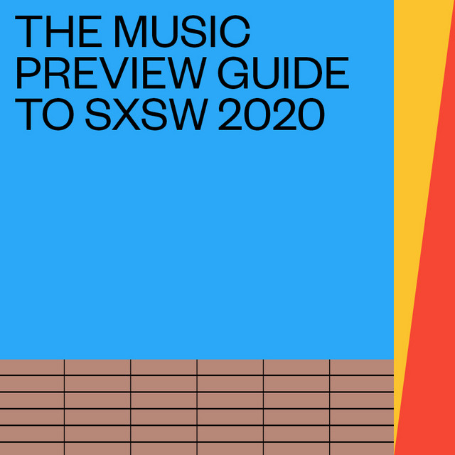 The Music Preview Guide to SXSW 2020