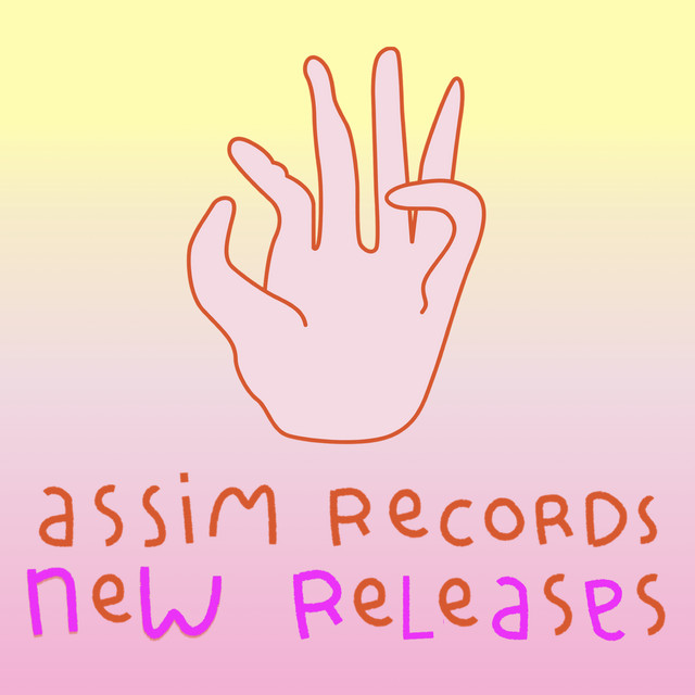 ASSIM RECORDS - NEW RELEASES