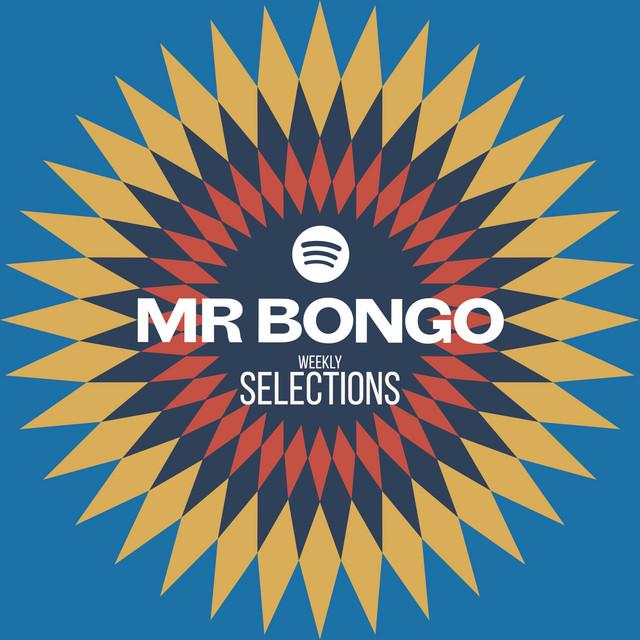 Mr Bongo Weekly Selections