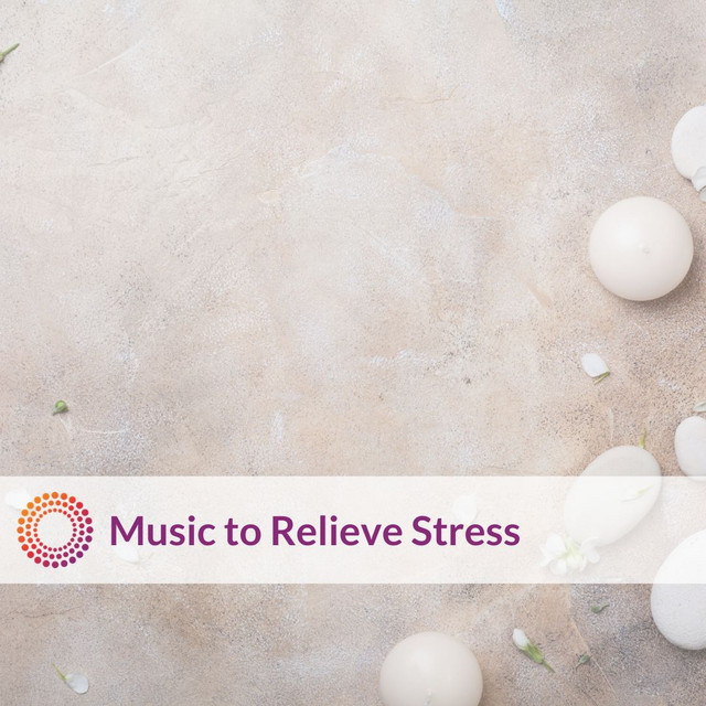 Music to Relieve Stress