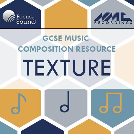 GCSE Composition: Texture