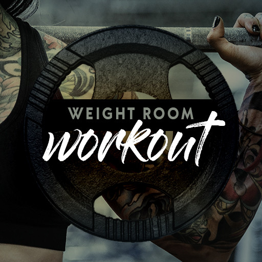 Weight Room Workout
