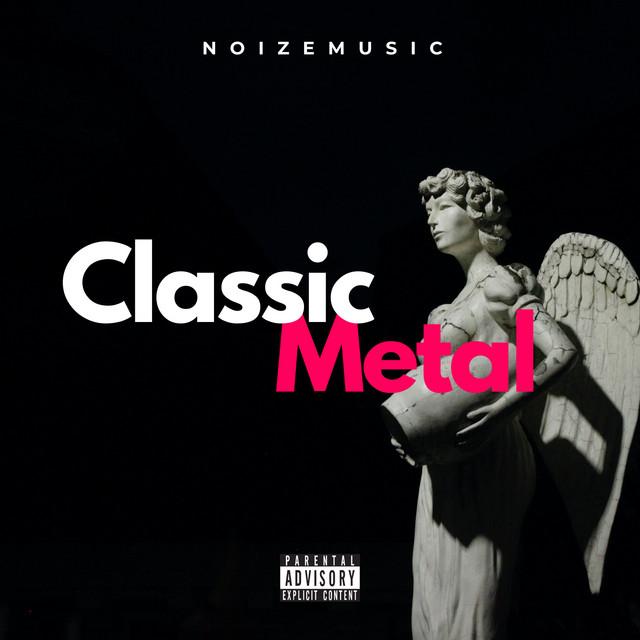 Classic Metal / NoizeMusic