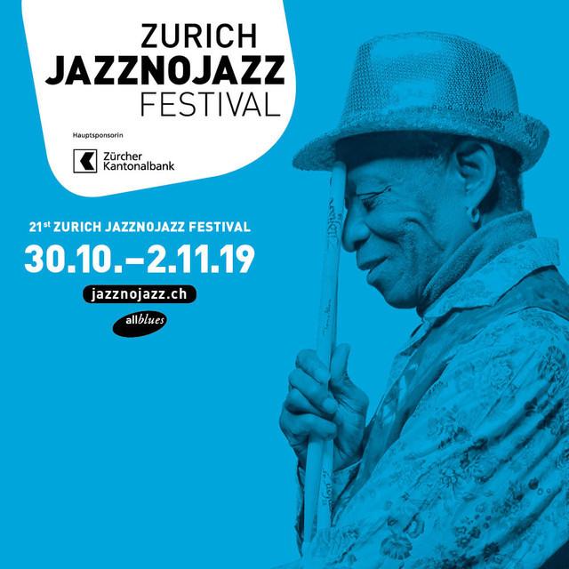 Zurich Jazznojazz Festival 2019 (wwww.jazznojazz.ch)