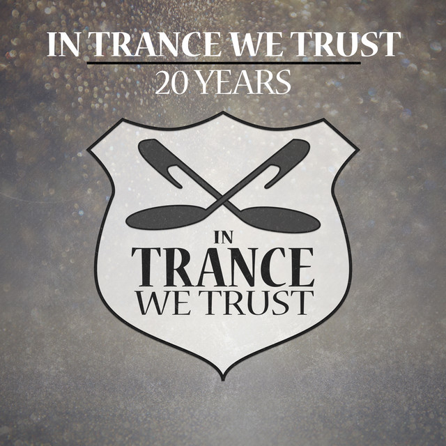 In Trance We Trust - 20 Years