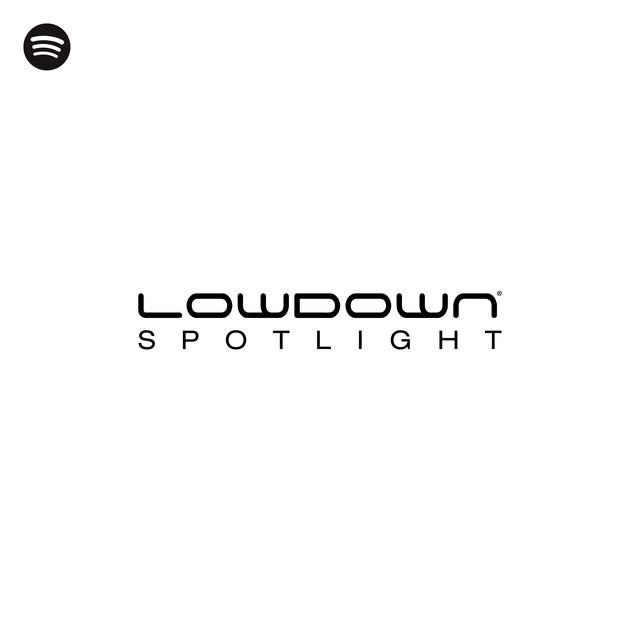 Lowdown Spotlight