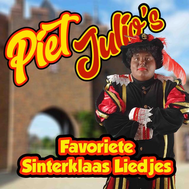 Piet Julio's Favoriete Sinterklaas Liedjes