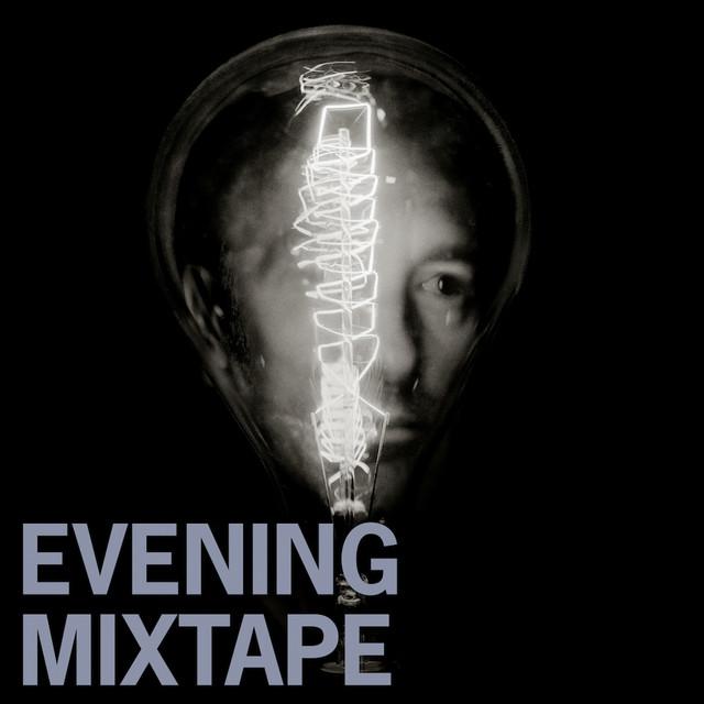 Evening Mixtape