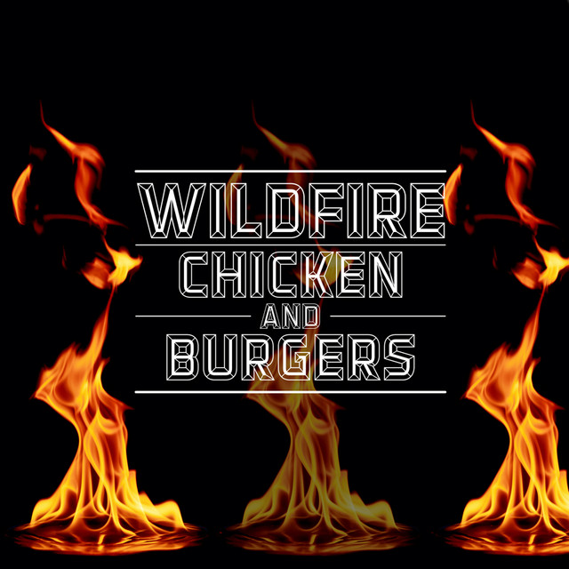 Wildfire Burgers 2020 Anthems