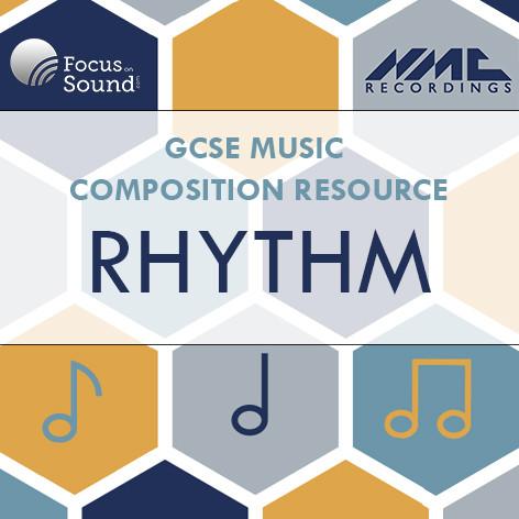 GCSE Composition: Rhythm