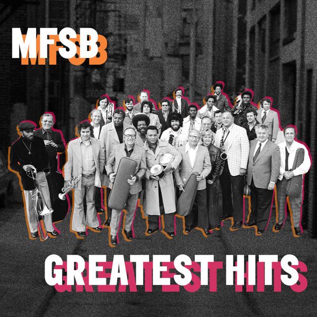 MFSB: Greatest Hits