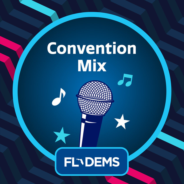 #FlaDems19 Convention Mix