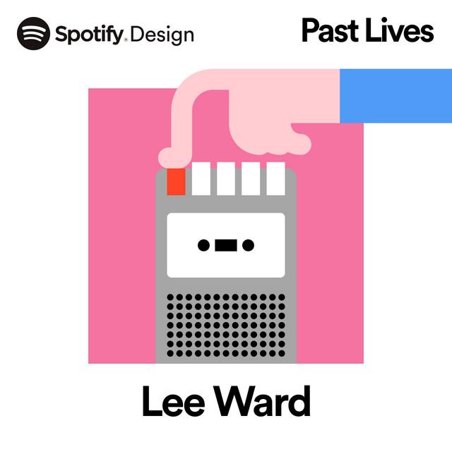 Past Lives: Lee Ward